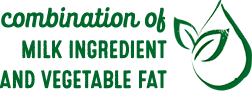 Combination of MILK INGREDIENT AND VEGETABLE FAT